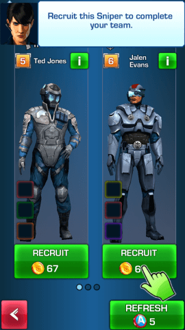 You can recruit specific agents for  particular missions