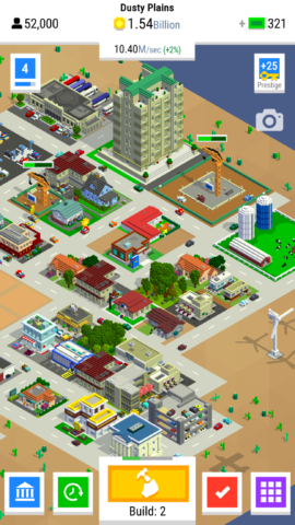 Keep your city constantly under construction by tapping the Build button
